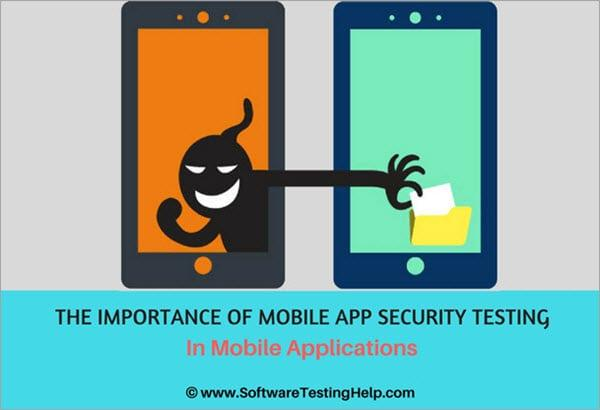 Nguyên tắc kiểm tra bảo mật ứng dụng trên điện thoại